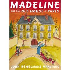 Booktopia has Madeline and the Old House in Paris by John Bemelmans Marciano. Buy a discounted Paperback of Madeline and the Old House in Paris online from Australia's leading online bookstore. Madeline Book, Ludwig Bemelmans, Thing 1, Penguin Random House, France, Stories For Kids, Book Illustration, Art Illustrations, Story Time