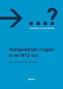 Veelgestelde vragen in de NT2-les 9789085063988 Alied Blom, Conny Wesdijk Education, School, Tips, Onderwijs, Learning, Counseling
