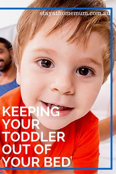 Keeping Your Toddler Out of Your Bed | Stay At Home Mum