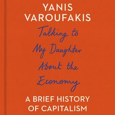 Talking to My Daughter About the Economy - Ljudbok - Yanis Varoufakis - Storytel