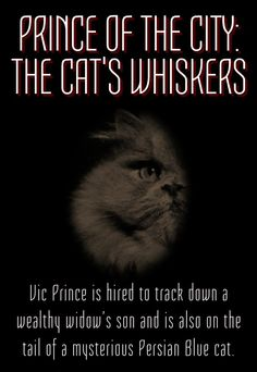 Buy Prince of the City: The Cat's Whiskers in paperback and for Kindle.
