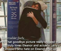 @People who hate Eleanor : Don't you see that he loves her? Please guys...is not a very funny joke. They love eachother and is horrible to take that away! Don't hate on Eleanor she's very lovely. She's beautiful,smart,funny,talented,sweet...and just perfect! :) Why hate on her? It doesn't only hurt Eleanor. It hurts Louis! And a lot more people. Words can really hurt.. nobody deserves hate, its just rude!