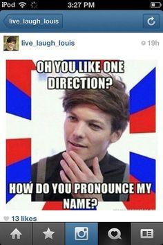 L-o-u-i-s is pronouced L-o-u-y NOT L-e-w-i-s