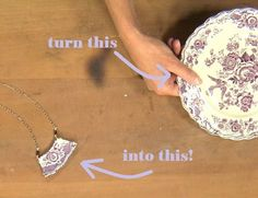 turn a plate into jewelry! from Broken China Jewelry: Use Low-Temp Soldering Techniques to Make Jewelry with Laura Beth Love - Jewelry Making Daily