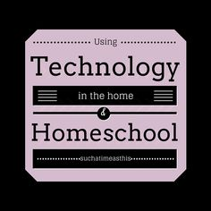 My top picks for adding in a little technology into your home life or home school! Curriculum, e-mail, safety and more.