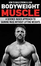 How to Build Strong & Lean Bodyweight Muscle: A Science-based Approach to Gaining Mass without Lifting Weights by Anthony Arvanitakis (Author) Paul Milner (Editor) US Weight Trainer, Body Weight Training, Weight Lifting, Muscle Fitness, Gain Muscle, Build Muscle, Health Fitness, Gain Mass, Plyometric Workout