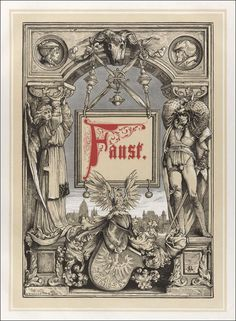 Johann Wolfgang von Goethe. Faust: a tragedy. Transl., in the original metres, by Thomas James Arnold. With 50 ill. after original designs by Alexander Liezen Mayer. And with vignettes ornamental borderings etc. by Rudolf Seitz. Munich, Theodore Stroefer, 1877.