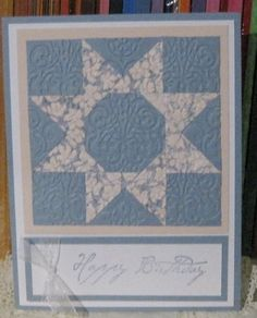 handmade card: Pam's Birthday Card - Waltzing Matilda Quilt Block by Crooked Stamper - soft blues ... brocade embossing folder adds quilt like texture ... like the way the triangles line up to mak a star with and octagon center... sweet pattern ...