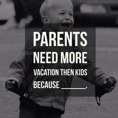 Parents, let me know your reason below!