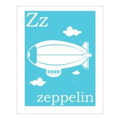 Children's Wall Art / Nursery Decor Z is for Zeppelin 8x10 inch print on Etsy, $5.00