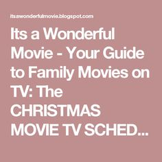 Its a Wonderful Movie - Your Guide to Family Movies on TV: The CHRISTMAS MOVIE TV SCHEDULE for Hallmark, UP, INSP, TCM and More!!!