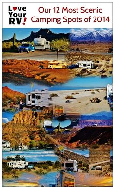 Our Most Scenic Camping Spots of 2014 | Love Your RV! - http://www.loveyourrv.com/