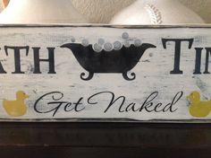 Bath Time  get naked  ducks wood sign primitive 24 in. by djantle, $25.00