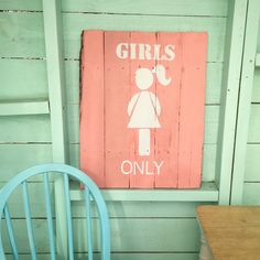 """""""Girls Only"""" Wooden Sign by CleverGoose $55 Perfect for a playhouse, playroom or girls room!"""