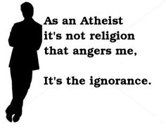 YES.  Nothing like ignorance combined with religious arrogance.