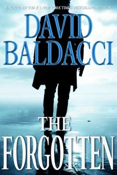 David Baldacci. The Forgotten (Grand Central Publishing, November 2012) This is the second book in Baldacci's Reacher-like series featuring John Puller, a military cop. The Forgotten picks up from where Zero Day left off, but it's not necessary to have read that book previously.