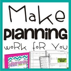 KindergartenWorks: How to Make Teacher Planning Work for You