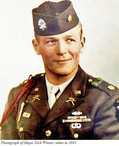 """""""I treasure my remark to a grandson who asked, """"Grandpa, were you a hero in the war?"""" """"No"""", I answered, """"But I served in a company of heroes"""".""""  -Major Dick Winters"""