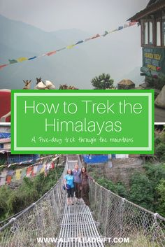 A five-day trek through the mountains in Nepal