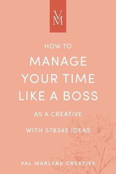 How to Manage Your Time like a Boss Time Management Tips, Business Management, Business Advice, Online Business, Together Quotes, Business Inspiration, Like A Boss, Growing Your Business, Getting Things Done