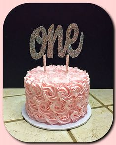 Pink rosette cake for a sweet one year old :)