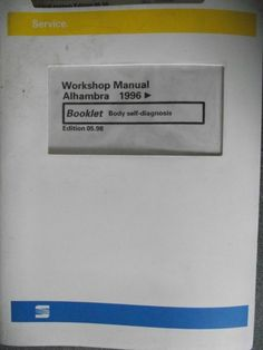 Seat Alhambra Body Diagnosis Manual 1998 APA24807980000 Listing in the Seat,Car Manuals & Literature,Cars & Trucks Parts & Accessories,Cars & Vehicles Category on eBid United Kingdom