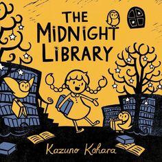 Que Estas leyendo: El Album Ilustrado: La Biblioteca Nocturna de Kazuno Kohara Books To Read, My Books, Bedtime Reading, Reading Room, Happy Reading, Female Protagonist, Little Library, Fiction, Children's Picture Books