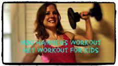 Mini Hammers Workout  Kid and Parent Friendly HIIT