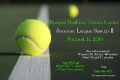 ATTN: ALL TENNIS PLAYERS You don't want miss out on all the tennis action as Burgess-Rushing Tennis Center hosts their second session of summer leagues! Begins Monday, August from weeks Tennis Center, Get Outdoors, Tennis Players, Action, Summer, Men, Group Action, Summer Time, Guys
