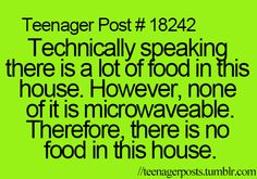 """Not sure why they called this a """"Teenager Post"""".... adults feel this way sometimes too!"""