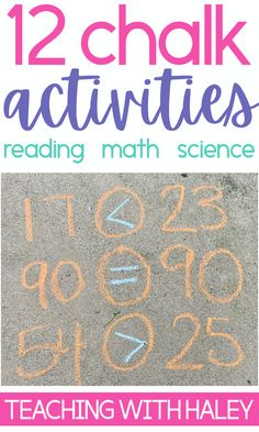 Learning activities to do while your kids are at home or for classroom teachers to take their students outside. Number sense, addition, science, sight words and phonics activities to do with sidewalk chalk.