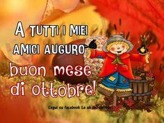 A tutti miei amici auguro buon mese di ottobre! #ottobre