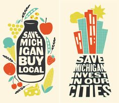 I like art that encourages people to support/celebrate where they live. Created by Amanda Jane Jones.