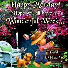 Hope you have a wonderful week. Monday Greetings, Good Morning Greetings, Monday Blessings, Morning Blessings, Good Night Quotes, Good Morning Good Night, Morning Msg, Morning Coffee, Happy Monday Pictures