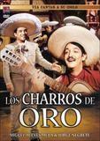 Los Charros de Oro [DVD] [Spanish]