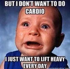 Haha this is me, no cardio is making me bulky and I do just weights everyday, gonna start a bit of cardio.