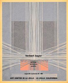 Herbert Bayer: paintings architecture graphics, Art Center of La Jolla, La Jolla, CA, 1962 Herbert Bayer, Architecture Graphics, Typography, Graphic Design, La Jolla, History, Poster, Paintings, Vintage