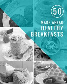 50 Healthy Make-Ahead Breakfasts - Henry Happened