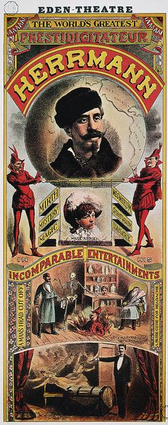 Vintage Magician Poster:  HERRMANN, THE WORLD'S GREATEST PRESTIDIGITATEUR!...Incomparable Entertainments!