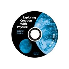 Physics 2nd Edition MP3 Audio CD by Dr. Jay Wile  -  Apologia Exploring Creation with Physics Audio is a complete recording of the course. Great for auditory learners.  -  $29.00 @apologiaworld