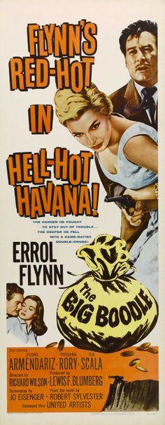 The Big Boodle (1957) Stars: Rossana Rory, Errol Flynn, Francisco Canero, Pedro Armendáriz, Jacques Aubuchon ~  Director: Richard Wilson