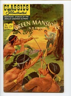 CLASSICS ILLUSTRATED #90 VERY GOOD- 1951 HRN 89 GREEN MANSIONS