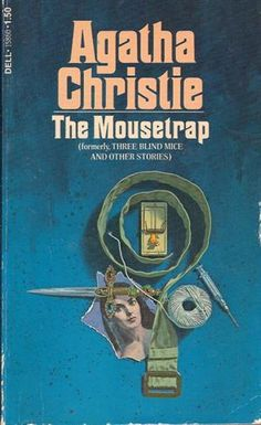 The Mousetrap AKA Three Blind Mice and Other Stories