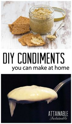 A dozen homemade condiments for you to try! Long before Best Foods decided to bottle up their popular sandwich spread, someone was making that from scratch. Same with so many of the things we buy ready made these days. You CAN make this stuff at home!