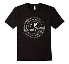 Amazon.com: Internet Friends are Real Friends Too - Funny T-Shirt: Clothing