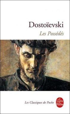 Les Possédés par Fédor Mikhaïlovitch Dostoïevski