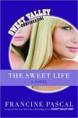 The Sweet Life: The Serial