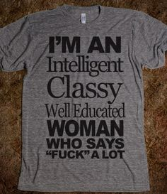I have decided I am getting this shirt once I graduate with my masters. @Katlyn Lovett Lovett Westmaas