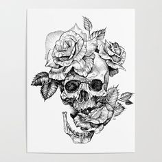 Buy Black and White skull with roses pen drawing Poster by sarachnid. Worldwide shipping available at Society6.com. Just one of millions of high quality products available.