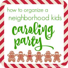 How to Organize a Neighborhood Kids Caroling Party 12 Dates Of Christmas, Christmas Blocks, Little Christmas, Christmas Carol, Christmas Fun, Cabin Christmas, Neighborhood Party, Christmas Party Games, Holiday Activities